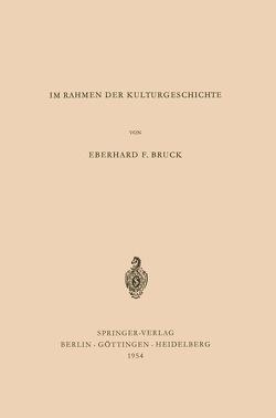 Über Römisches Recht im Rahmen der Kulturgeschichte von Bruck,  Eberhard F.