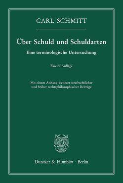 Über Schuld und Schuldarten. von Schmitt,  Carl