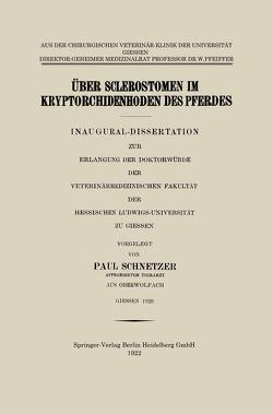 Über Sclerostomen im Kryptorchidenhoden des Pferdes von Schnetzer,  Paul