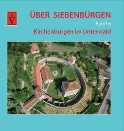 Über Siebenbürgen – Band 6 von Roth,  Anselm, Sopa,  Ovidiu