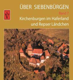Über Siebenbürgen – Band 7 von Roth,  Anselm, Sopa,  Ovidiu