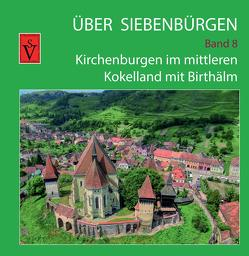 Über Siebenbürgen – Band 8 von Roth,  Anselm, Sopa,  Ovidiu