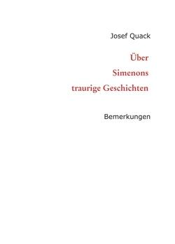 Über Simenons traurige Geschichten von Quack,  Josef