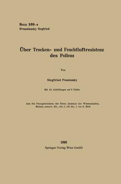 Über Trocken- und Feuchtluftresistenz des Pollens von Pruzsinszky,  Siegfried