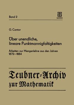 Über unendliche, lineare Punktmannigfaltigkeiten von Asser,  G., Cantor,  G.
