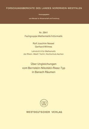 Über Ungleichungen vom Bernstein-Nikolskii-Riesz-Typ in Banach Räumen von Nessel,  Rolf Joachim
