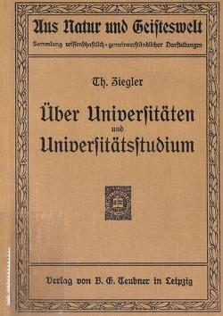 Über Universitäten und Universitätsstudium von Ziegler,  Theobald