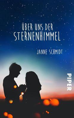 Über uns der Sternenhimmel von Schmidt,  Janne