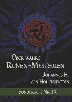 Über wahre Runen-Mysterien IX von Hohenstätten,  Johannes H. von, Uiberreiter Verlag,  Christof