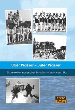 Über Wasser – unter Wasser von Philipps,  Wolfgang