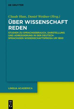 Über Wissenschaft reden von Haas,  Claude, Weidner,  Daniel