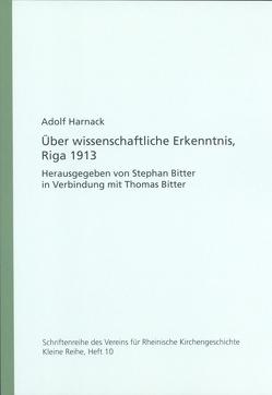 Über wissenschaftliche Erkenntnis, Riga 1913 von Harnack,  Adolf