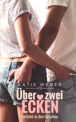 Über zwei Ecken von Weber,  Katie