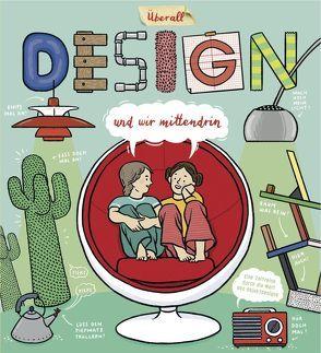 Überall Design und wir mittendrin von Imig,  Andrea, Museum für Angewandte Kunst Köln
