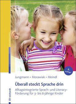 Überall steckt Sprache drin von Jungmann,  Tanja, Meindl,  Marlene, Morawiak,  Ulrike