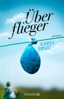 Überflieger von Ernst,  Karin
