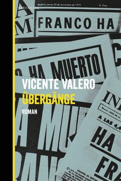 Übergänge von Kultzen,  Peter, Valero,  Vicente
