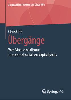 Übergänge von Offe,  Claus