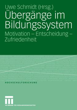Übergänge im Bildungssystem von Schmidt,  Uwe