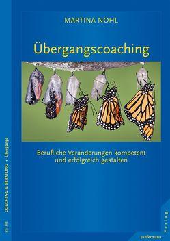 Übergangscoaching von Nohl,  Martina