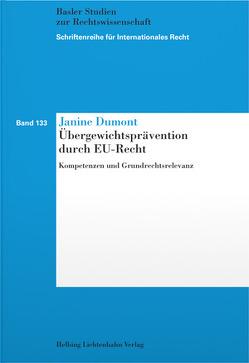 Übergewichtsprävention durch EU-Recht von Dumont,  Janine