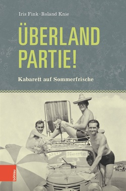 Überlandpartie! von Fink,  Iris, Knie,  Roland