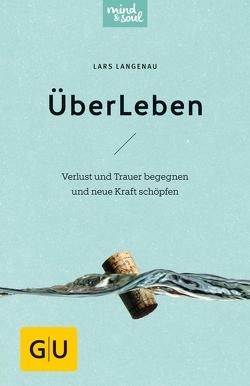 ÜberLeben von Langenau,  Lars