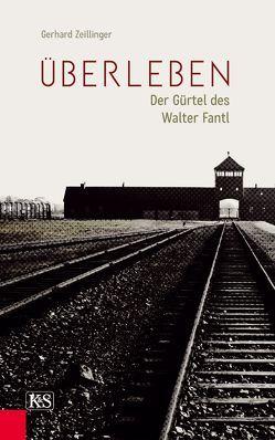 Überleben von Zeillinger,  Gerhard