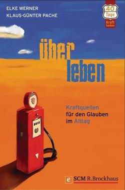 ÜberLeben von Pache,  Klaus-Günter, Werner,  Elke