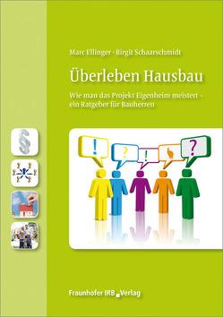 Überleben Hausbau. von Ellinger,  Marc, Schaarschmidt,  Birgit