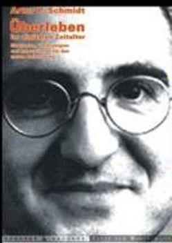 Überleben im digitalen Zeitalter von Schmidt,  Artur P.