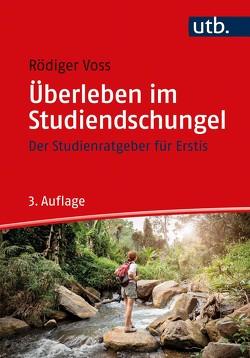 Überleben im Studiendschungel von Voss,  Rödiger