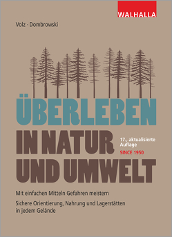 Überleben in Natur und Umwelt von Dombrowski,  Carsten