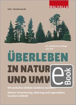 Überleben in Natur und Umwelt von Dombrowski,  Carsten, Volz,  Heinz