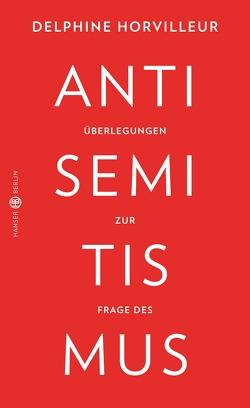 Überlegungen zur Frage des Antisemitismus von Horvilleur,  Delphine, Nicola,  Denis