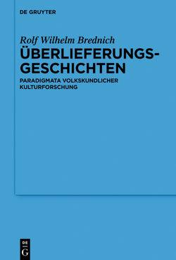 Überlieferungsgeschichten von Brednich,  Rolf Wilhelm