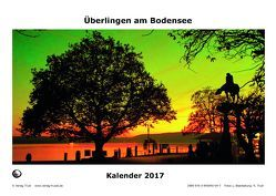 Überlingen am Bodensee 2017 von Truöl,  Rainer