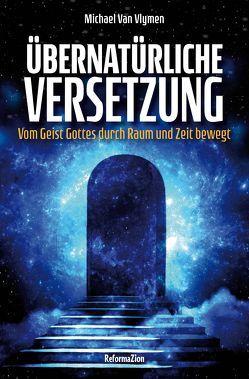 Übernatürliche Versetzung von Van Vlymen,  Michael