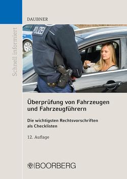 Überprüfung von Fahrzeugen und Fahrzeugführern von Daubner,  Robert