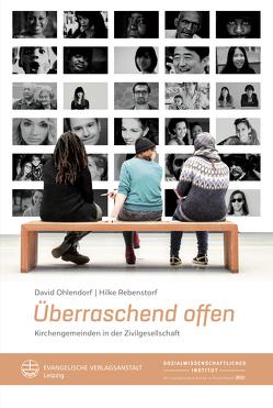 Überraschend offen von Ohlendorf,  David, Rebenstorf,  Hilke