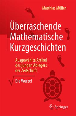 Überraschende Mathematische Kurzgeschichten von Müller,  Matthias