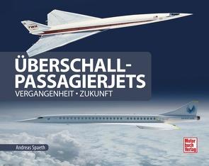 Überschall-Passagierjets von Spaeth,  Andreas