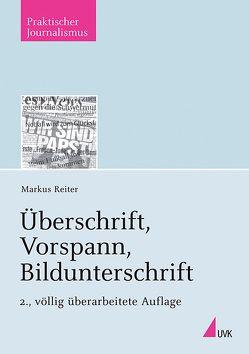 Überschrift, Vorspann, Bildunterschrift von Reiter,  Markus