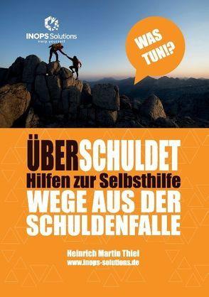 Überschuldung von Thiel,  Heinrich-Martin