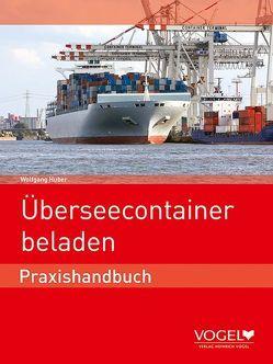 Überseecontainer beladen von Huber,  Wolfgang