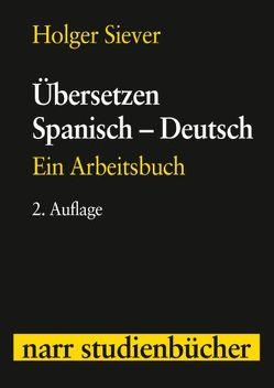 Übersetzen Spanisch – Deutsch von Siever,  Holger