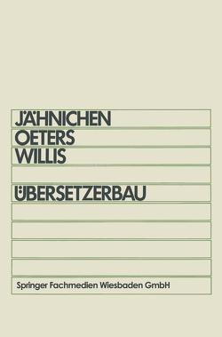 Übersetzerbau von Jähnichen,  Stefan