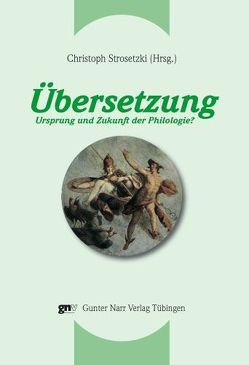 Übersetzung von Strosetzki,  Christoph