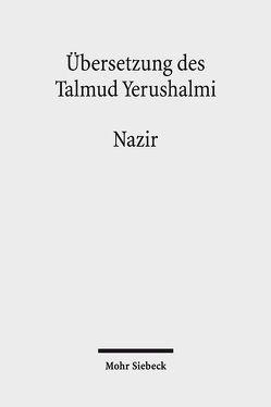 Übersetzung des Talmud Yerushalmi von Becker,  Hans-Jürgen, Hüttenmeister,  Frowald Gil, Schaefer,  Peter, Slepoy,  Vladislav Zeev