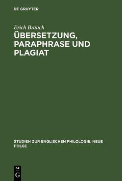 Übersetzung, Paraphrase und Plagiat von Brauch,  Erich